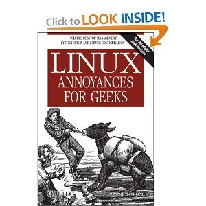 Linux Annoyances for Geeks free download