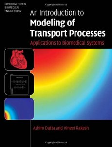 An Introduction to Modeling of Transport Processes: Applications to Biomedical Systems free download