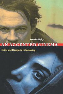 Hamid Naficy, An accented cinema: exilic and diasporic filmmaking free download