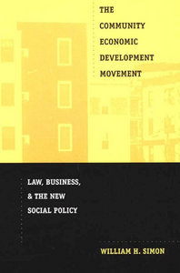 William H.Simon - The Community Economic Development Movement: Law, Business, and the New Social Policy free download