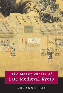 The Moneylenders of Late Medieval Kyoto free download