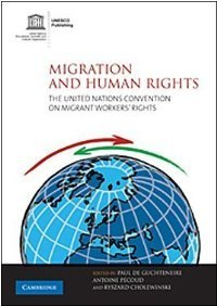 Migration and Human Rights: The United Nations Convention on Migrant Workers' Rights free download