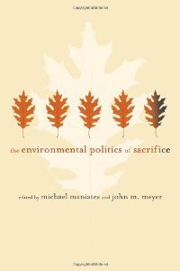 The Environmental Politics of Sacrifice free download