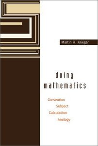 Doing Mathematics: Convention, Subject, Calculation, Analogy free download