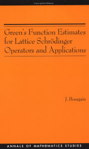 Green's Function Estimates for Lattice Schrodinger Operators and Applications. (AM-158) (Annals of Mathematics Studies) free download