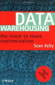 Data Warehousing: The Route to Mass Communication free download