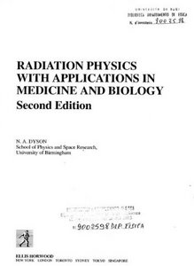 Radiation Physics With Applications in Medicine and Biology free download