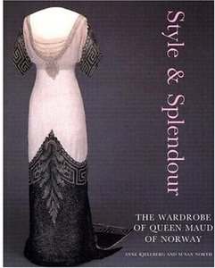 Style Splendor: The Wardrobe of Queen Maud of Norway 1896-1938 free download