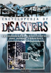 Encyclopedia of Disasters : Environmental Catastrophes and Human Tragedies free download