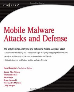 Mobile Malware Attacks and Defense free download