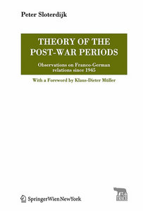 Peter Sloterdijk - Theory of the Post-War Periods: Observations on Franco-German relations since 1945 free download