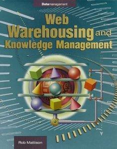 Web Warehousing and Knowledge Management free download