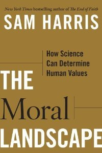 The Moral Landscape: How Science Can Determine Human Values free download
