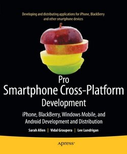 Pro Smartphone Cross-Platform Development free download