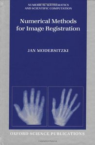 Numerical Methods for Image Registration (Numerical Mathematics and Scientific Computation) free download