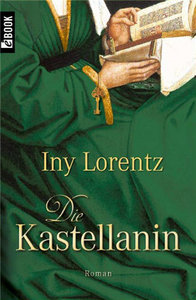 Iny Lorentz ?Die Kastellanin free download
