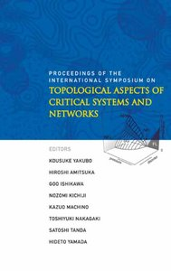Topological Aspects of Critical Systems and Networks free download