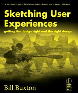 Sketching User Experiences: Getting the Design Right and the Right Design free download
