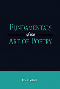 Oscar Mandel - Fundamentals of the Art of Poetry free download