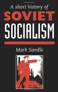 A Short History Of Soviet Socialism free download