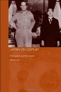 Japan on Display: Photography and the Emperor free download
