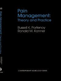 Pain Management: Theory and Practice (Contemporary Neurology Series , No 48) free download