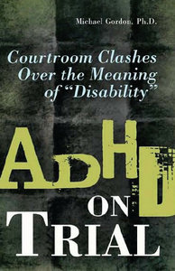 ADHD on Trial: Courtroom Clashes over the Meaning of Disability free download