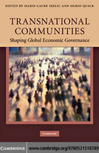 Transnational Communities: Shaping Global Economic Governance free download