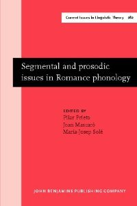 Segmental and prosodic issues in Romance phonology (Current Issues in Linguistics Theory) free download