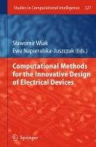 Computational Methods for the Innovative Design of Electrical Devices (Studies in Computational Intelligence) free download