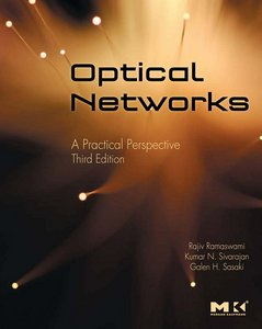 Optical Networks: A Practical Perspective, 3 Edition free download