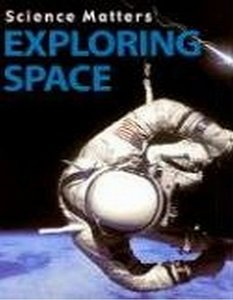 Exploring Space (Science Matters) free download
