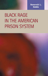 Rosevelt L. Noble - Black Rage in the American Prison System free download