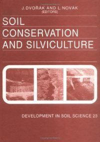 Soil Conservation and Silviculture (Developments in Soil Science) free download