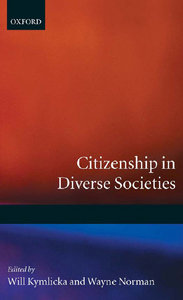 Will Kymlicka, Wayne Norman - Citizenship in Diverse Societies free download