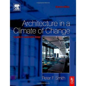 Architecture in a Climate of Change, Second Edition free download