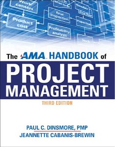 The AMA Handbook of Project Management, Third Edition free download