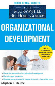 The McGraw-Hill 36-Hour Course: Organizational Development (McGraw-Hill 36-Hour Courses) free download