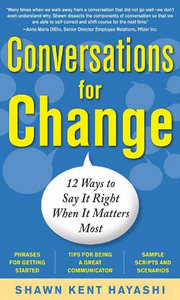 Conversations for Change: 12 Ways to Say it Right When It Matters Most free download