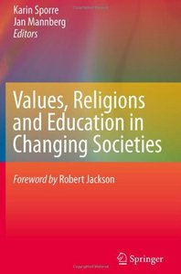 Values, Religions and Education in Changing Societies free download