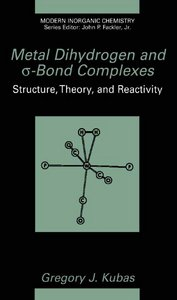 Metal Dihydrogen and O-Bond Complexes (Modern Inorganic Chemistry) free download