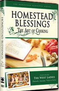 Homestead Blessings: The Art of Cooking free download