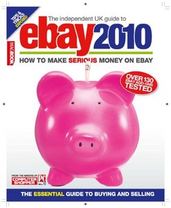 The Independent UK Guide to eBay 2010 free download
