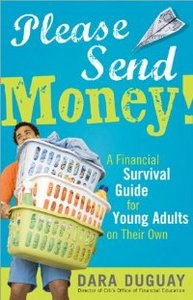 Please Send Money, 2E: A Financial Survival Guide for Young Adults on Their Own free download