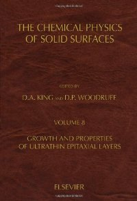 Oxide Surfaces - The Chemical Physics of Solid Surfaces : Growth and Properties of Ultrathin Epitaxial Layers free download