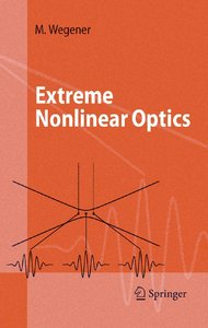 Extreme Nonlinear Optics: An Introduction (Advanced Texts in Physics) free download