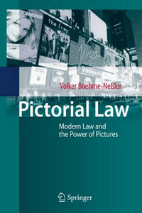Pictorial Law: Modern Law and the Power of Pictures free download