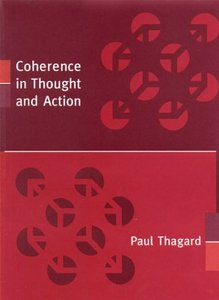 Coherence in Thought and Action (Life and Mind: Philosophical Issues in Biology and Psychology) free download