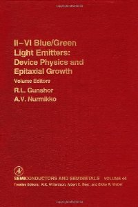 Ii-Vi Semiconductor Blue/Green Light Emitters, Volume 44 (Semiconductors and Semimetals) free download