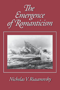 Nicholas V. Riasanovsky - The Emergence of Romanticism free download